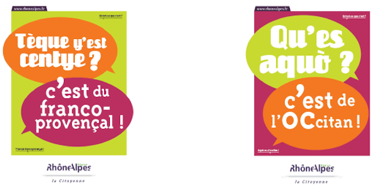 En 2009, la Région Rhône-Alpes a décidé de « Reconnaître, valoriser, promouvoir l'occitan et le franco-provençal ».